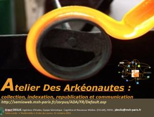 La communication scientifique de l'Atelier Des Arkéonautes sur la plateforme SlideShare (2)